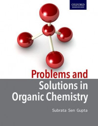 Problems and Solutions in Organic Chemistry, 1/e