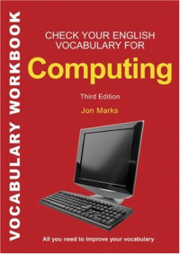 Check Your English Vocabulary for Computing (Check Your Vocabulary)