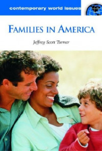 Families in America: A Reference Handbook (Contemporary World Issues)