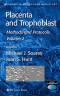2: Placenta and Trophoblast: Methods and Protocols, Volume II (Methods in Molecular Medicine)