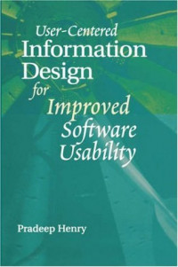 User-Centered Information Design for Improved Software Usability (Artech House Computer Science Library)