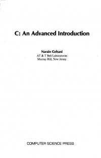 C: An advanced introduction (Principles of computer science series)