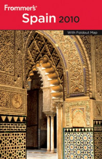 Frommer's Spain 2010 (Frommer's Complete)