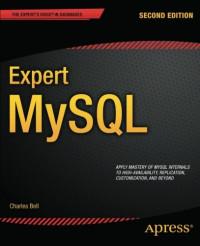 Expert MySQL (Expert's Voice in Databases)