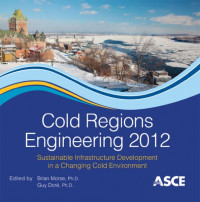 Cold Regions Engineering 2012