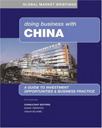 Doing Business With China (Global Market Briefings Series)
