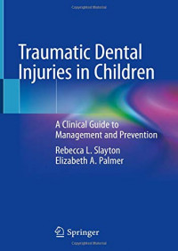 Traumatic Dental Injuries in Children: A Clinical Guide to Management and Prevention