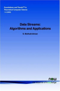 Data Streams: Algorithms and Applications (Foundations and Trends in Theoretical Computer Science)