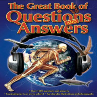 The Great Book of Questions and Answers: Over 1000 Questions and Answers