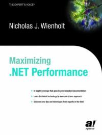 Maximizing .NET Performance (Expert's Voice)