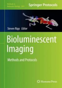 Bioluminescent Imaging: Methods and Protocols (Methods in Molecular Biology)