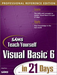 Sams Teach Yourself Visual Basic 6 in 21 Days, Professional Reference