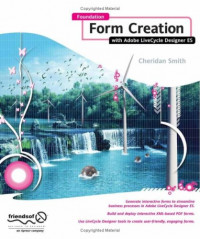 Foundation Form Creation with Adobe LiveCycle Designer ES