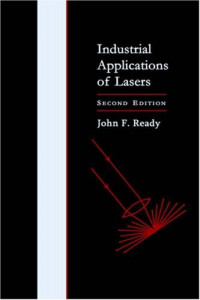 Industrial Applications of Lasers, Second Edition