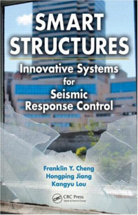 Smart Structures: Innovative Systems for Seismic Response Control