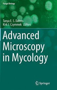 Advanced Microscopy in Mycology (Fungal Biology)