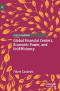 Global Financial Centers, Economic Power, and (In)Efficiency