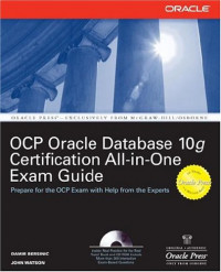 Oracle Database 10g OCP Certification All-In-One Exam Guide (Oracle Database 10g Handbook)