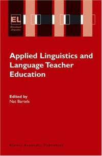 Applied Linguistics and Language Teacher Education (Educational Linguistics)