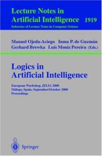 Logics in Artificial Intelligence: European Workshop, JELIA 2000 Malaga, Spain, September 29 - October 2, 2000 Proceedings