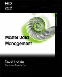 Master Data Management (The MK/OMG Press)