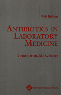 Antibiotics in Laboratory Medicine (Step-Up)