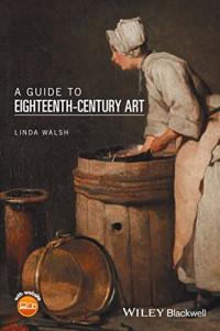 A Guide to Eighteenth-Century Art