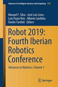 Robot 2019: Fourth Iberian Robotics Conference: Advances in Robotics, Volume 1 (Advances in Intelligent Systems and Computing)