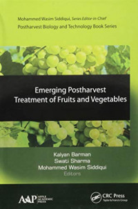 Emerging Postharvest Treatment of Fruits and Vegetables (Postharvest Biology and Technology)