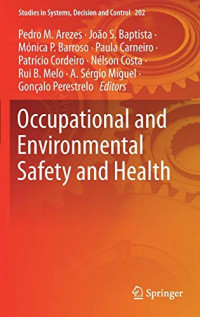 Occupational and Environmental Safety and Health (Studies in Systems, Decision and Control, 202)