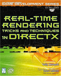 Real-Time Rendering Tricks and Techniques in DirectX (Premier Press Game Development)