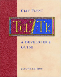 Tcl/Tk, Second Edition: A Developer's Guide