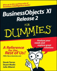 BusinessObjects XI Release 2 For Dummies (Computer/Tech)