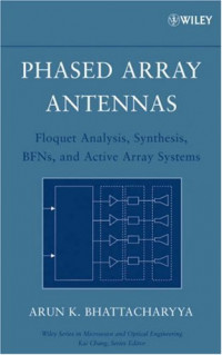 Phased Array Antennas : Floquet Analysis, Synthesis, BFNs and Active Array Systems