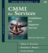 CMMI for Services: Guidelines for Superior Service (2nd Edition) (SEI Series in Software Engineering)