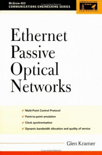 Ethernet Passive Optical Networks (McGraw-Hill Communications Engineering)