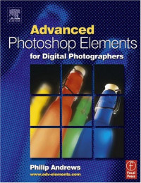 Advanced Photoshop Elements for Digital Photographers