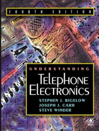 Understanding Telephone Electronics, Fourth Edition (Newnes)