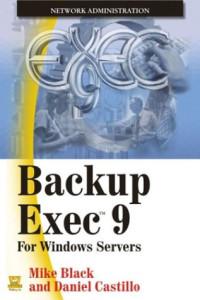 Backup Exec 9 : For Windows Servers