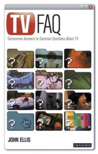 TV FAQS: Uncommon Answers to Common Questions about TV