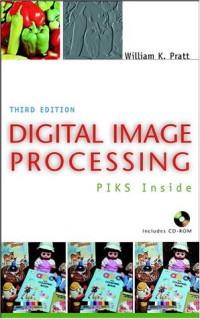 Digital Image Processing: PIKS Inside, Third Edition.