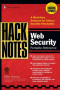 HackNotes(tm) Web Security Pocket Reference