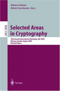 Selected Areas in Cryptography: 10th Annual International Workshop, SAC 2003