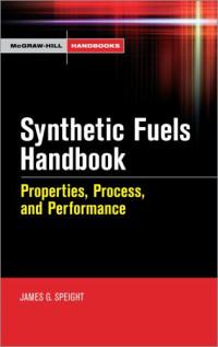 Synthetic Fuels Handbook (McGraw-Hill Handbooks)
