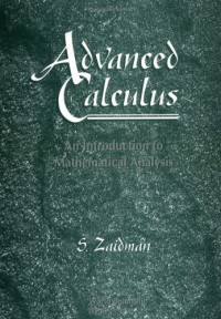 Advanced Calculus: An Introduction to Mathematical Analysis