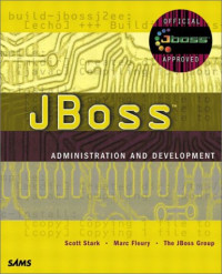 JBoss Administration and Development, Second Edition