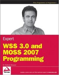 Expert WSS 3.0 and MOSS 2007 Programming (Wrox Programmer to Programmer)