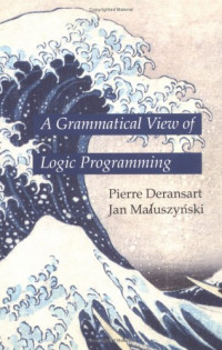 A Grammatical View of Logic Programming (Logic Programming)