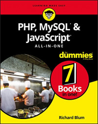 PHP, MySQL, & JavaScript All-in-One For Dummies (Computer/Tech)