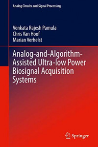 Analog-and-Algorithm-Assisted Ultra-low Power Biosignal Acquisition Systems (Analog Circuits and Signal Processing)